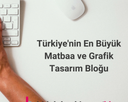 Türkiye'nin En Büyük Matbaa ve Grafik Tasarım Bloğu - BidoluBlog